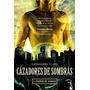 Cazadores De Sombras-ciudad De Ceniza -cassandra Claire