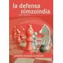 La Defensa Nimzoindia Jugada A - Libro Ajedrez - Ventajedrez