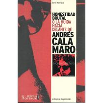 Andres Calamaro-libro Honestidad Brutal Español Nuevo