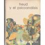 Libro De Psicología : Freud & El Psicoanálisis - J. Lacan