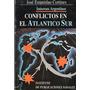 Conflictos En El Atlantico Sur. Jose Estanislao Cortines.