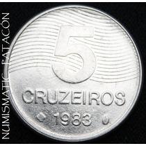 Moneda De Brasil 5 Cruzeiros 1983 - Excelente