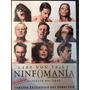 Dvd Ninfomania Parte 1 & 2 / Nymphomaniac / Lars Von Trier
