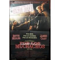 Por Los Muchachos Afiche Cine Orig 1991 Bette Midler N314