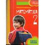 Matematica 2 Serie Clic- Pablo Effenberger- Kapeluz- Textos