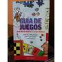 Guia De Juegos. Jose Maria Batllori Y Jorge Batllori. 2 Edic