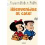 Mafalda Bienvenidos Al Cole Peq.filo De Quino
