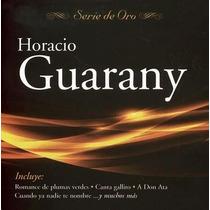 Horacio Guarany - Serie De Oro - Los Chiquibum