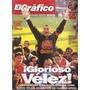 El Gráfico 4011 A- Chilavert- Velez Campeon/ Carlos Bianchi