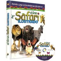 El Gran Safari Ilustrado Con Cd - Envio Gratis Todo El Pais