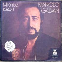 Manolo Galvan - Mi Unica Razon - Lp Año 1975