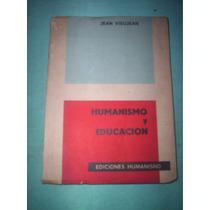 Humanismo Y Educación - Jean Vieujean - Educacion Liberadora