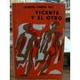 Vicente Y El Otro. Cubierta Ilustrada Por Luis Seoane