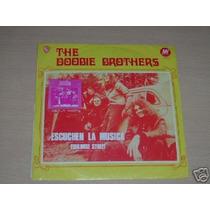 Doobie Brothers Escuchen La Musica Simple C/tapa Argentino