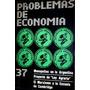 Problemas De Economia N° 37 Año 1974