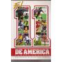 El Once De America- Daniel Chapela (836) Batistuta- Aguinaga