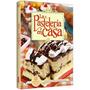 Libro: La Pastelería En Casa - Grupo Clasa - Mas 200 Recetas