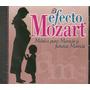 Cd El Efecto Mozart Música Para Mamás Y Futuras Don Campbell