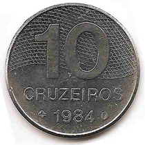 Brasil Moneda De 10 Cruzeiros Del Año 1984 Km#592.1 Acero