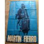 Martin Fierro Alcon Nilson Bores Favio Original Afiche Cine
