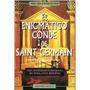 El Enigmatico Conde De Saint Germain. Ceria, Pierre / Ethuin