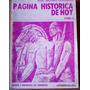 Página Histórica De Hoy. Tomo Ii. J. Salinas Claveras