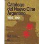 Catalogo Del Nuevo Cine Argentino 1989-1991 Ed Daniel Lopez