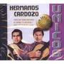 Hermanos Cardozo - Únicos - Cd