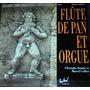 Gheorghe Zamfir - Marcel Cellier Flute De Pan Et Orgue