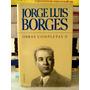 Jorge Luis Borges, Obras Completas Ii - 1952-1972