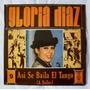 Vinilo: Gloria Díaz / Así Se Baila El Tango (a Bailar)