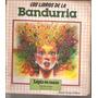 Los Libros De La Bandurria- Lapiz En Mano- Area De Lengua