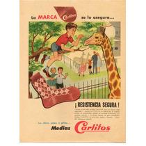 Antigua Propaganda De Medias Carlitos
