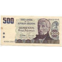 Argentina Billete De 500 Pesos Argentinos Año 1984 Serie A