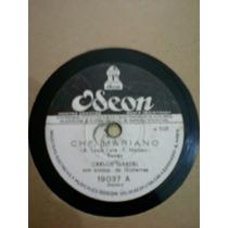 Carlos Gardel, Che, Mariano-compañero, Disco Pasta Por Odeon