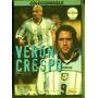 Brujita Veron Hernan Crespo Futbol Dvd Original Sellado