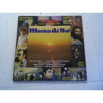 Musica Al Sol Vinilo Compilado Melodico Nuevo Año 1980.