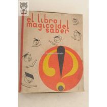 El Libro Magico Del Saber Juego Preguntas Ind Arg Antiguo