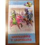 Caballeros Y Castillos. Colección Billiken