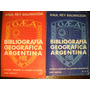Bibliografia Geografica Argentina 2 Tomos Rey Balmaceda Gaea