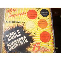 Doble Cuarteto Leo Otro Impacto 15 Exitos Año 1967