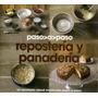 Reposteria Y Panaderia - Paso A Paso - Parragón
