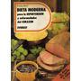 Dieta Moderna Para La Hipertensión - Maul, Frieda