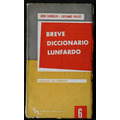 Breve Diccionario Lunfardo - Jose Gobello - Luciano Payet
