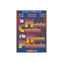 Los Modelos Contables Y Las Normas Profesionales. Ed. Macchi