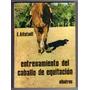 Entrenamiento Del Caballo De Equitación,e.alstadt
