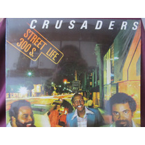 El Arcon Lp Crusaders Street Life 300 S.