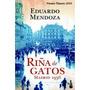 Libro Riña De Gatos. Madrid 1936. Eduardo Mendoza. Nuevo