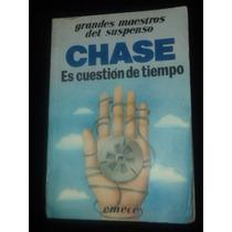 Es Cuestion De Tiempo - James H. Chase - Ed Emece