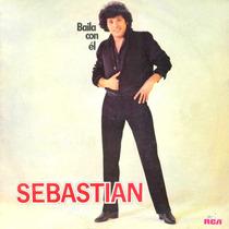 Sebastian ( Baila Con El ) Para Coleccionistas!!!